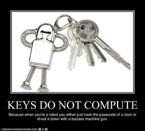 KEYS DO NOT COMPUTE