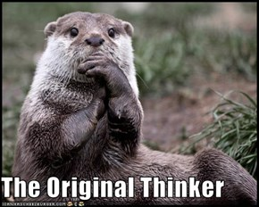 The Original Thinker