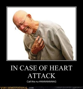 IN CASE OF HEART ATTACK