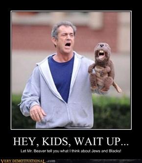 HEY, KIDS, WAIT UP...