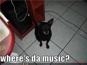 where's da music?