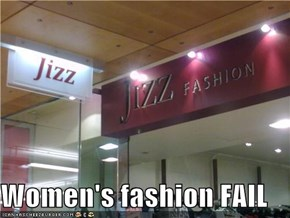 Women's fashion FAIL