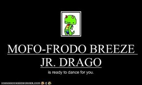 MOFO-FRODO BREEZE JR. DRAGO