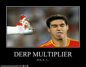 DERP MULTIPLIER