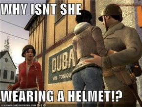 WHY ISNT SHE  WEARING A HELMET!?