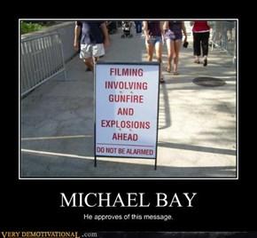 MICHAEL BAY
