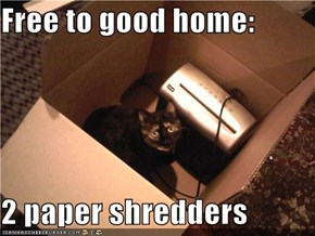 Free to good home:  2 paper shredders
