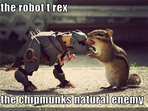 the robot t rex  the chipmunks natural enemy