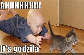 AHHHHH!!!!!  It's godzila