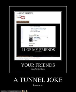 A TUNNEL JOKE