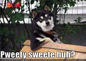 Pweety sweete huh?