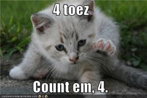4 toez  Count em, 4.