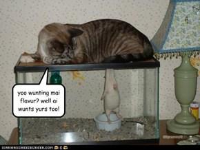 yoo wunting mai flavur? well ai wunts yurs too!
