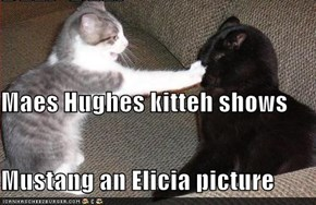 Maes Hughes kitteh shows Mustang an Elicia picture