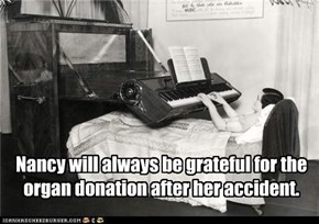 Nancy will always be grateful for the organ donation after her accident.
