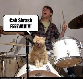 Cah Skrash FEEEVAH!!!!