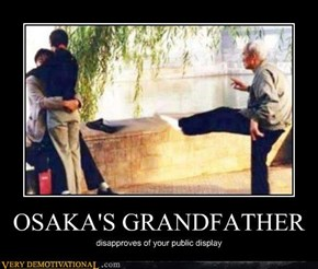 OSAKA'S GRANDFATHER