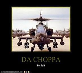 DA CHOPPA