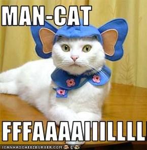 MAN-CAT  FFFAAAAIIILLLLL
