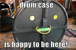 drum case  is happy to be here!