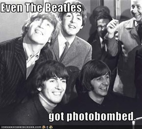 Even The Beatles  got photobombed.