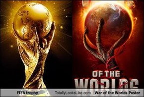 FIFA trophy Totally Looks Like War of the Worlds Poster