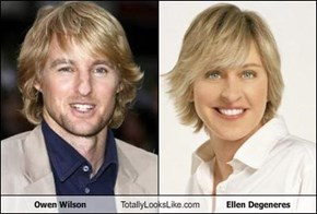 Owen Wilson Totally Looks Like Ellen Degeneres