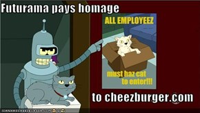 Futurama pays homage  to cheezburger.com