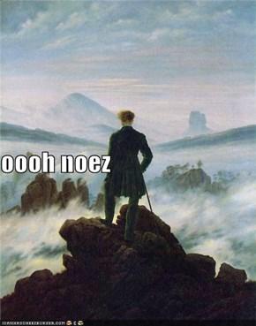 oooh noez