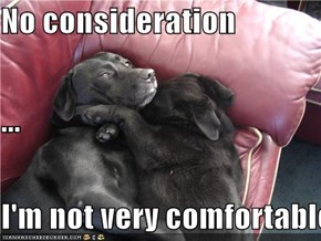 No consideration ... I'm not very comfortable.