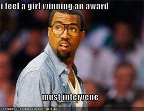 i feel a girl winning an award  must intervene