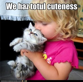 We haz totul cuteness