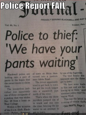 Police Report FAIL