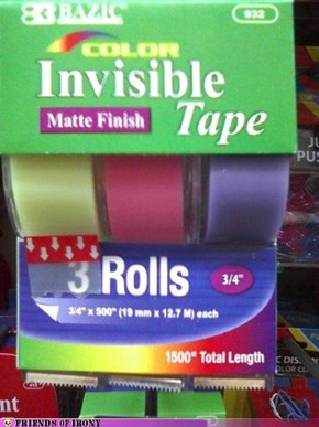When Your Invisible Tape Isn't Visible Enough