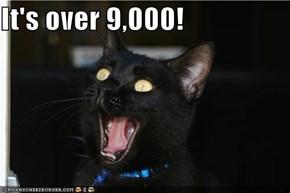 It's over 9,000!