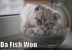 Da Fish Won