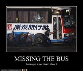 MISSING THE BUS