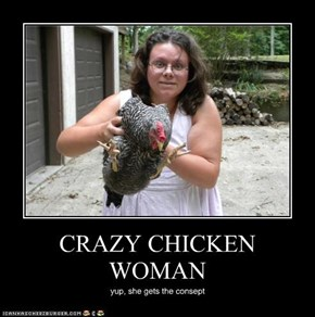 CRAZY CHICKEN WOMAN