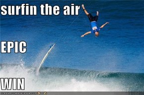 surfin the air EPIC WIN