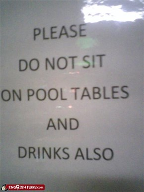 Do Not Sit On Drinks