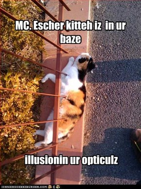 MC. Escher kitteh iz  in ur baze