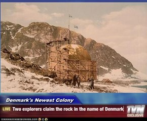 Denmark's Newest Colony - Two explorers claim the rock in the name of Denmark
