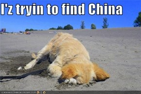 I'z tryin to find China