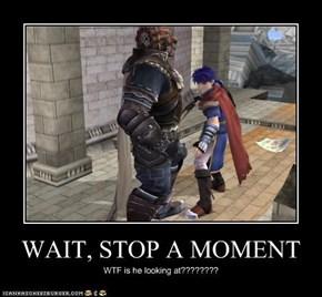 WAIT, STOP A MOMENT