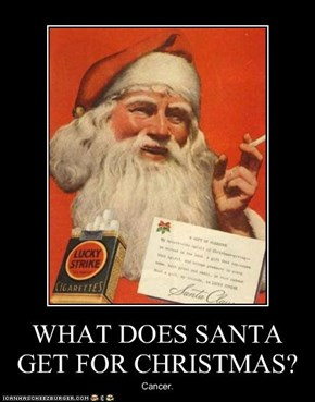 WHAT DOES SANTA GET FOR CHRISTMAS?