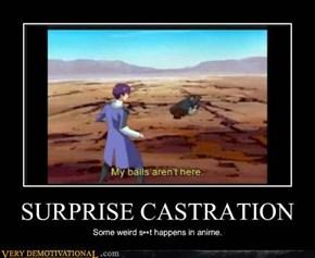SURPRISE CASTRATION