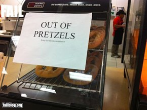 Out of Pretzels?