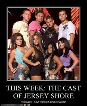 THIS WEEK: THE CAST OF JERSEY SHORE