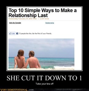 SHE CUT IT DOWN TO 1