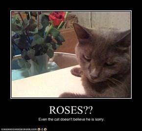 ROSES??